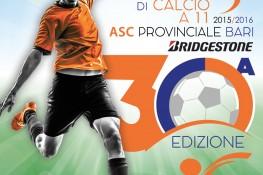 CAMPIONATO DI CALCIO A 11 ASC PROVINCIALE BARI BRIDGESTONE -30   EDIZIONE 2015-2016