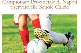 Campionato provinciale riservato alle Scuole Calcio   Napoli