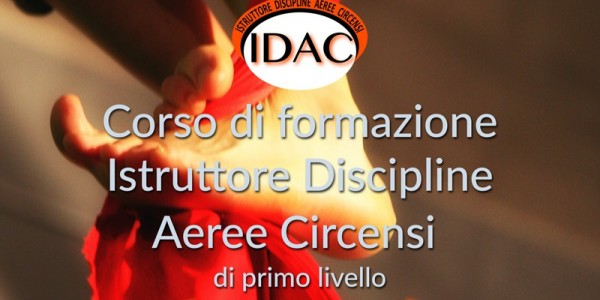 CORSO ISTRUTTORE PRIMO LIVELLO DISCIPLINE AEREE CIRCENSI A.S.C.