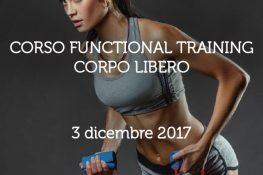 Corso monotematico FUNCTIONAL TRAINING CORPO LIBERO