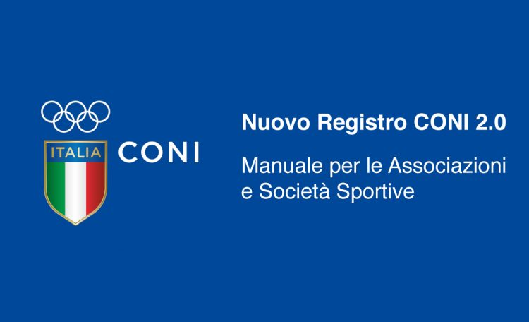 Nuovo Registro CONI 2 0 Manuale per le Associazioni e Societ   Sportive