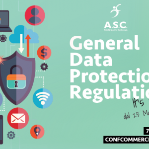 GDPR  7 GIUGNO – GENERAL DATA PROTECION REGULATION