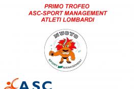 PRIMO TROFEO ASC-SPORT MANAGEMENT ATLETI LOMBARDI