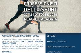 Workshop di aggiornamento tecnico  I nuovi professionisti dello sport  ASC REGGIO CALABRIA