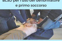 Corso di BLSD per l uso del defibrillatore e primo soccorso ASC LOMBARDIA