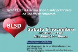 SABATO 9 NOVEMBRE 2019     CORSO BLSD di Rianimazione Cardiopolmonare ed uso del defibrillatore