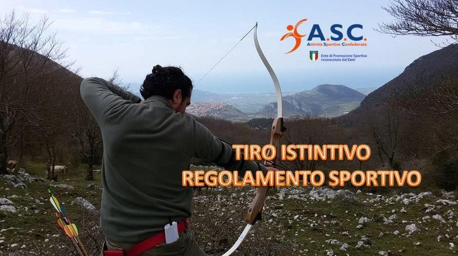 TIRO ISTINTIVO CON L  039 ARCO - PRESENTAZIONE E REGOLAMENTO SPORTIVO