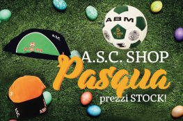 ASC SHOP – PASQUA – PREZZI STOCK!