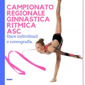 CAMPIONATO REGIONALE GINNASTICA RITMICA-A.S.C. Catania