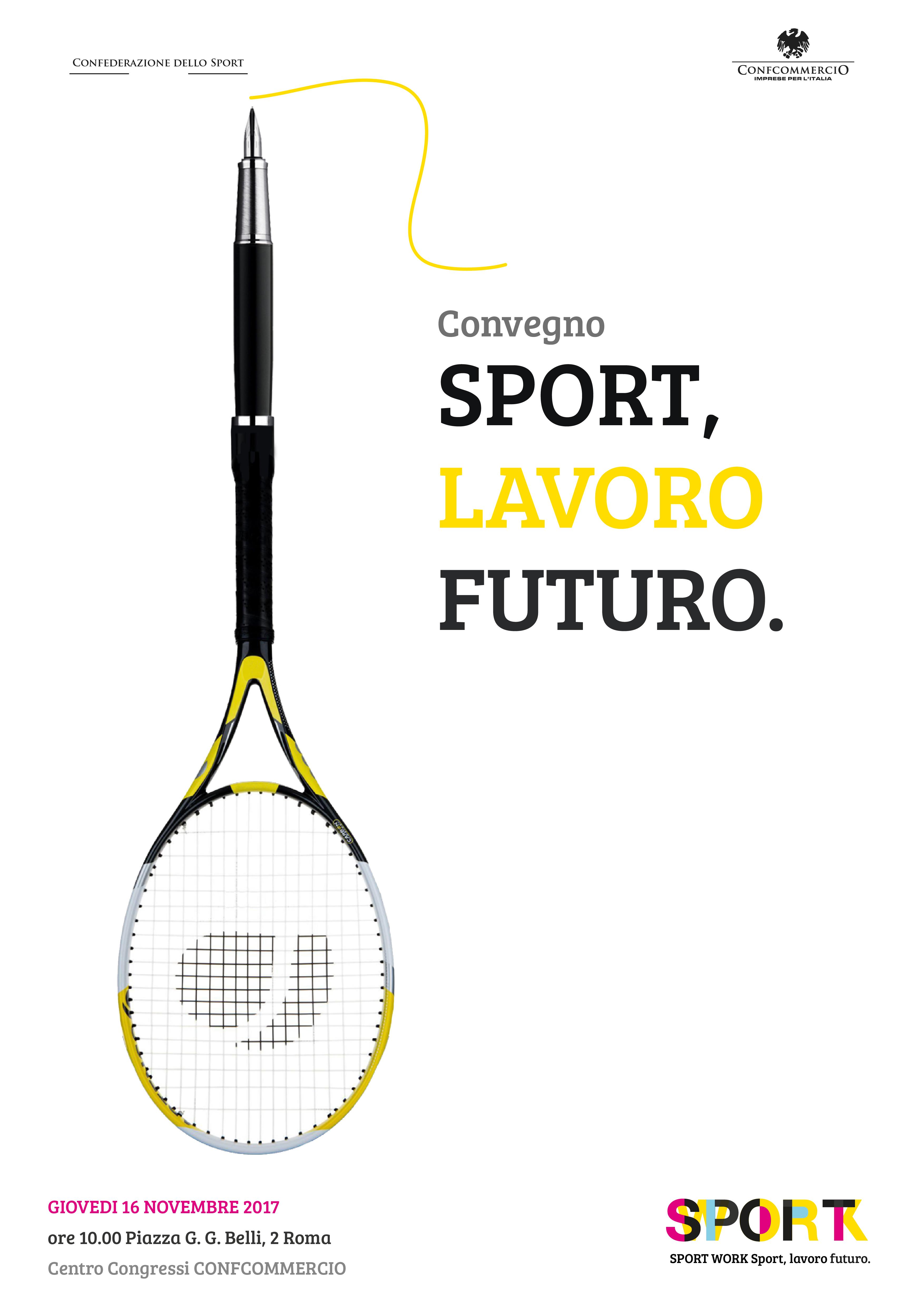 Ai nastri di partenza il Convegno Sport Work della Confederazione dello Sport  Sport  lavoro futuro