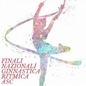 Finali Nazionali GINNASTICA RITMICA ASC