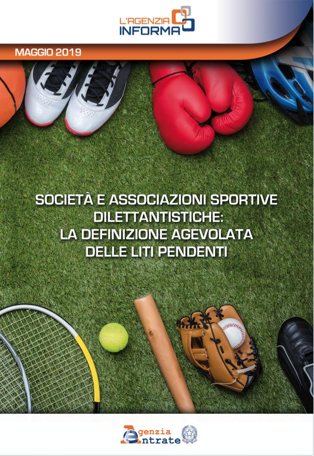 Societ   e associazioni sportive dilettantistiche  La definizione agevolata delle liti pendenti