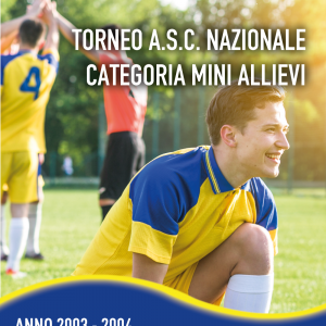 TORNEO ASC NAZIONALE CATEGORIA MINI ALLIEVI