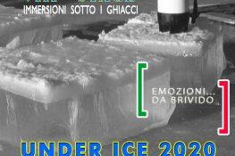 UNDER ICE 2020  IMMERSIONI   DA BRIVIDI  - ASC Settore Subacqueo