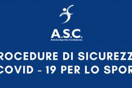 Procedure di sicurezza COVID – 19 per lo Sport